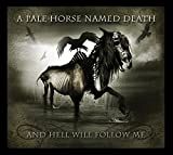 A Pale Horse Named Death: And Hell Will Follow Me (Audio CD)
