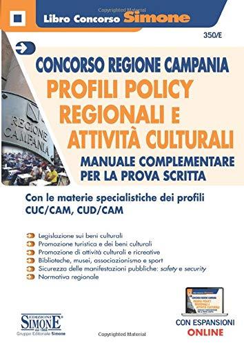Concorso Regione Campania - Profili Policy Regionali e Attività culturali - Manuale prova scritta