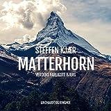Matterhorn: Verdens farligste bjerg