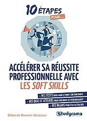 Accélérer sa réussite professionnelle avec les soft skills