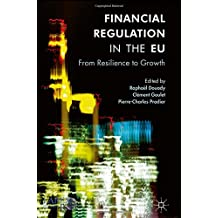 Financial Regulation in the EU: From Resilience to Growth