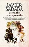 MEMORIAS DESVERGONZADAS (Memorias y biografías)