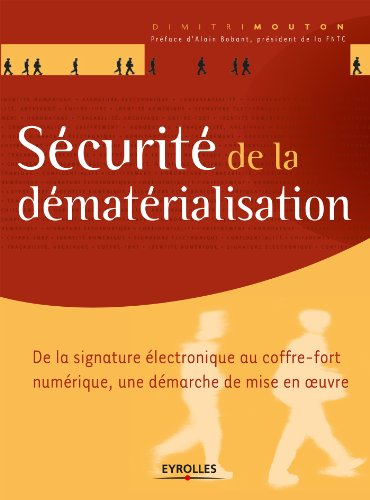 Sécurité de la dématérialisation par Dimitri Mouton