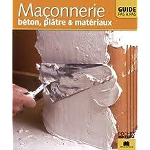 Maçonnerie : Béton, plâtre & matériaux
