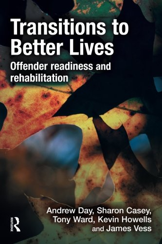 Transitions to Better Lives: Offender Readiness and Rehabilitation (Rehabilitation Services-andrew)