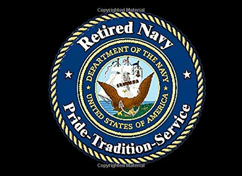 Us Navy Officer Uniform (Retired Navy Pride Tradition Service: Retirement Guest Book | Congratulations Guestbook For US Navy Sailors | Retirement Day Party Keepsake Message Journal Book | Enlisted Or Officer Guest Book)