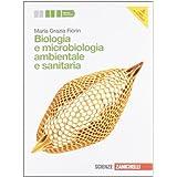 Biologia e microbiologia ambientale e sanitaria. Con espansione online. Per gli Ist. tecnici e professionali
