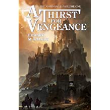 A Thirst for Vengeance (The Ashes Saga) (Volume 1) by Edward M. Knight (2014-03-27)