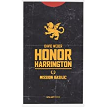 Honor Harrington, Tome 1 : Mission Basilic