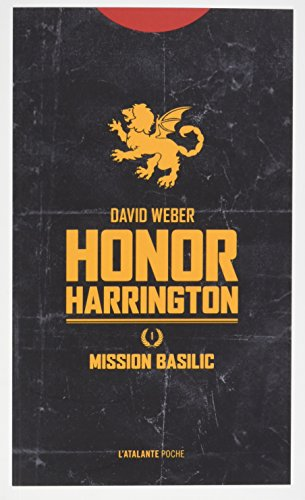 Honor Harrington (1) : Mission Basilic