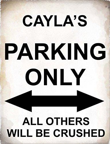 4798 - Cayla Parking sólo todos los demás será aplastado - señal de pared de metal - Tamaño aprox 280mm x 205mm