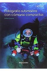 Descargar gratis Fotografía submarina con cámaras compactas en .epub, .pdf o .mobi