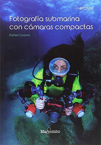 Fotografía submarina con cámaras compactas (FOTOSUB)