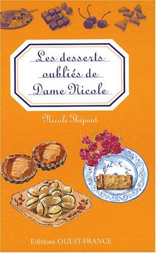 Les desserts oublis de Dame Nicole