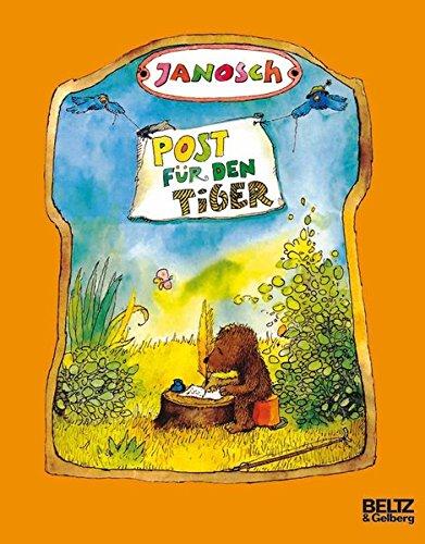 Post für den Tiger: Die Geschichte, wie der kleine Bär und der kleine Tiger die Briefpost, die Luftpost und das Telefon erfinden ()