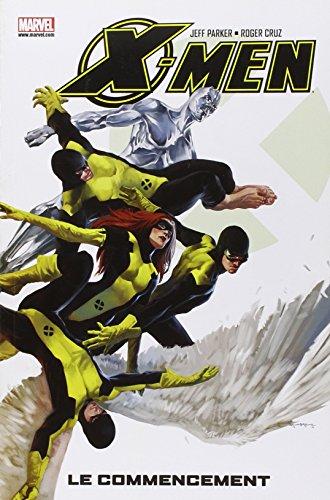 X-Men, Tome 1 : Le commencement