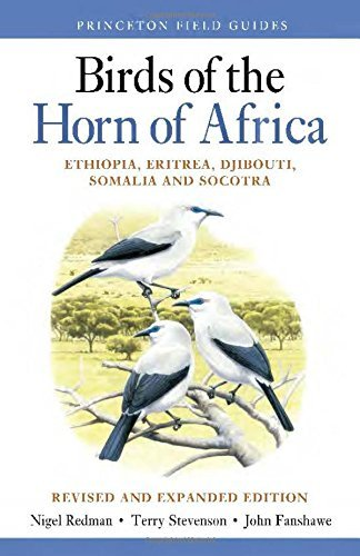 Birds of the Horn of Africa: Ethiopia, Eritrea, Djibouti, Somalia, and Socotra (Princeton Field Guides) by Nigel Redman (2016-08-30)