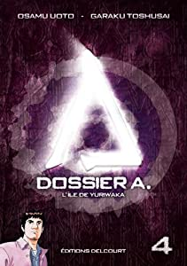 Dossier A. Edition simple Tome 4