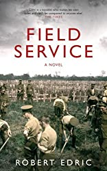 Field Service by Robert Edric (2015-08-13)