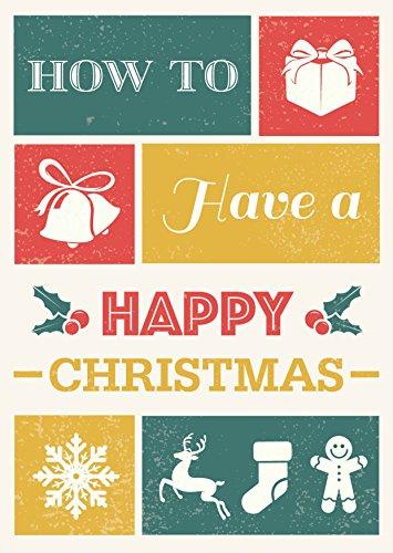 How to Have a Happy Christmas por Tim Thornborough