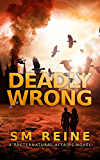 Deadly Wrong: An Urban Fantasy Novella (Preternatural Affairs Book 5) (English Edition)
