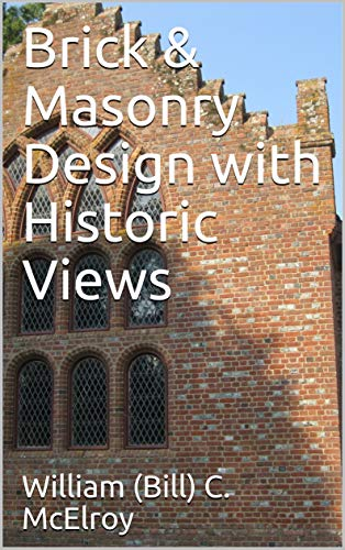 Brick & Masonry Design with Historic Views (English Edition)
