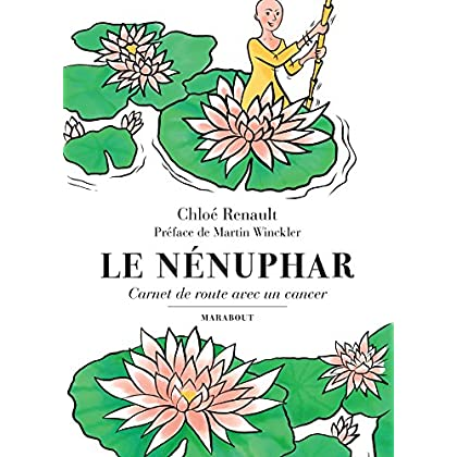 Le Nénuphar - Carnet de route avec un cancer