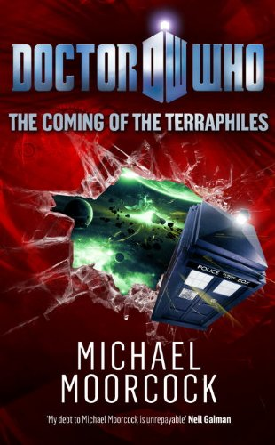 Doctor Who: The Coming of the Terraphiles por Michael Moorcock