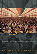 The Saffron Wave – Democracy and Hindu Nationalism in Modern India