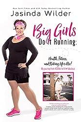 Big Girls Do It Running (English Edition)