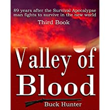 Valley of Blood (Survival Apocalypse Book 3)