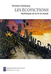 Les Ecofictions - Mythologies de la fin du monde