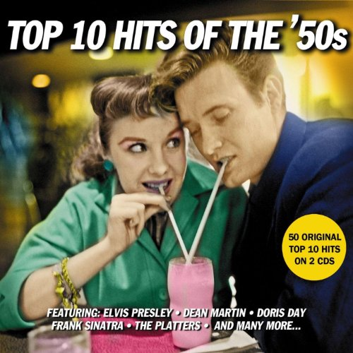 Top 10 Hits Of The 50s - 50 Or...