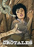 Crotales - Tome 2 - Crotales 2