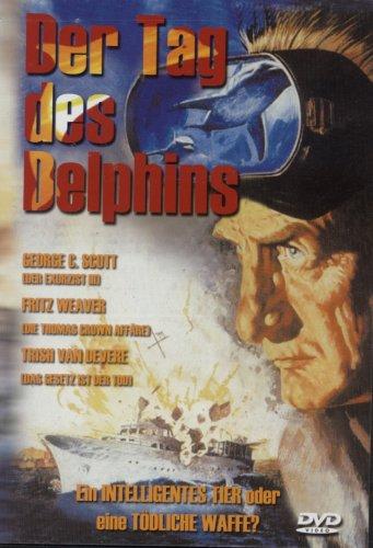 Der Tag des Delphins - Ein intelligentes Tier, oder eine tödliche Waffe?