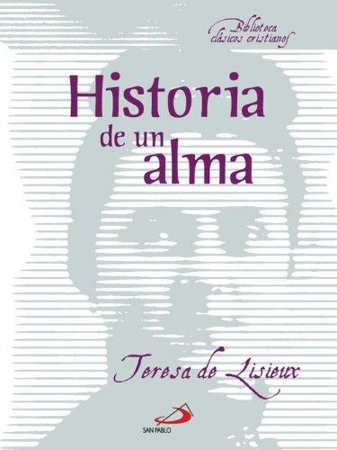 Historia de un alma por Teresa De Lisieux