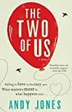 The Two of Us: A Novel by Andy Jones (2016-02-09)