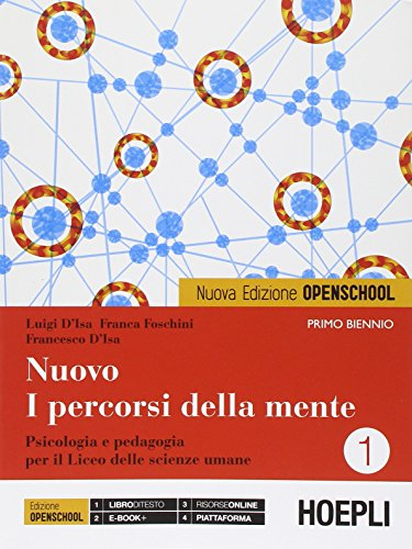 Nuovo i percorsi della mente. Ediz. openschool. Con e-book. Con espansione online. Per le Scuole supeirori: 1