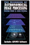 Image de The Handbook of Astronomical Image Processing
