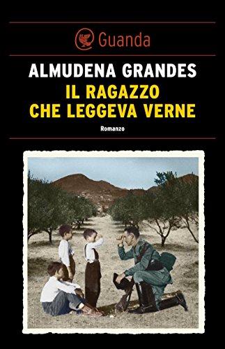 Il ragazzo che leggeva Verne (Italian Edition) eBook: Almudena ...