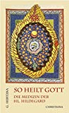 So heilt Gott (Amazon.de)
