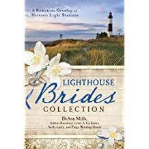 The Lighthouse Brides Collection: 6 Romances Develop at Historic Light Stations (English Edition)