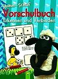 Shaun das Schaf - Vorschulbuch Erkennen und Verbinden (Illustrierte Ausgabe) [Broschiert] - 2012 (Kinderbuch)
