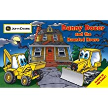 Danny Dozer and the Haunted House (John Deere) by Running Press (2008-08-12)