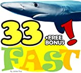 The 33 Animals: Fastest to Slowest (33 Animals | Animal Fact Books for Kids Book 1) (English Edition)