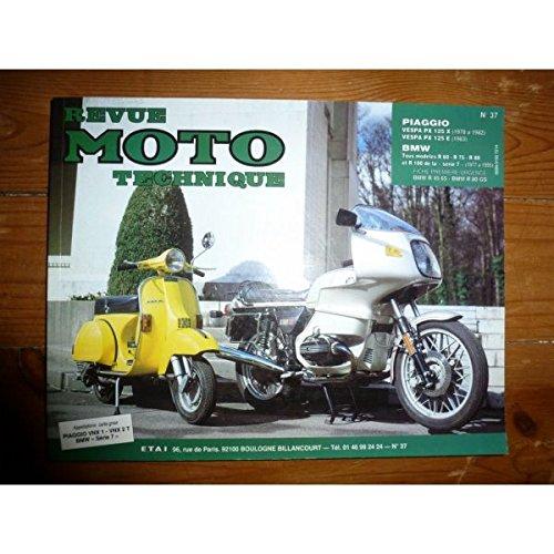 REVUE MOTO TECHNIQUE BMW R60 - R75 - R80 - R100 Série 7 de 1977 à 1995 PIAGGIO VESPA PX 125 X de 1978 à 1982 PIAGGIO VESPA PX 125 E de 1983 RRMT0037.2 - Réédition
