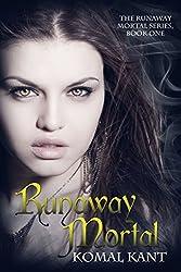 Runaway Mortal (English Edition)