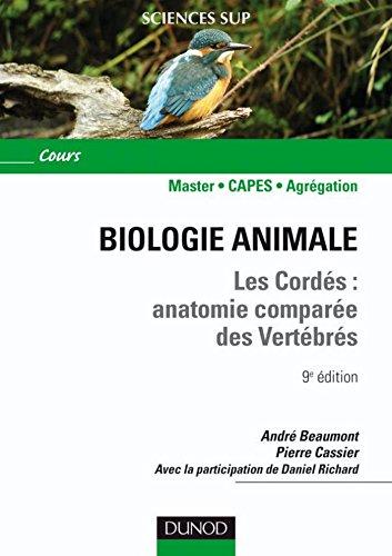 Biologie animale - Les Cords - 9e d. : Anatomie compare des vertbrs (Sciences de la vie)