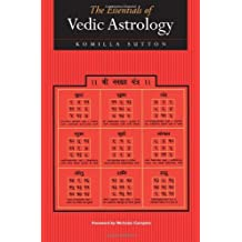 By Komilla Sutton The Essentials of Vedic Astrology: The Basics [Paperback]