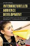 Image de Interkulturelles Audience Development: Zukunftsstrategien für öffentlich geförderte Kul